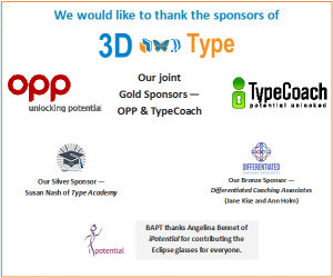 BAPT thanks the sponsors of our 2015 conference: OPP, Typecoach, Type Academy, Differentiated Coaching. Special thanks to iPotential for eclipse glasses